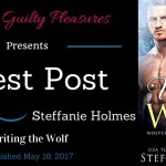 Guest Post: Steffanie Holmes (Writing the Wolf)