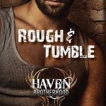 Review: Rough & Tumble (Haven Brotherhood #1) by Rhenna Morgan
