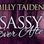 Release Day: Sassy Ever After Kindle World (May Releases)