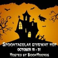 Spooktacular Giveaway Hop ~ Oct. 15th - Oct. 31st