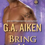 Review: Bring the Heat (Dragon Kin #9) by G.A. Aiken