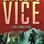 ARC Review: Danger's Vice (Holly Danger #2) by Amanda Carlson