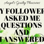 My Followers Asked Me Questions and I Answered