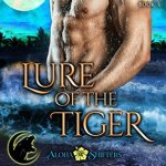 ARC Review: Lure of the Tiger (Aloha Shifters: Jewels of the Heart #4) by Anna Lowe
