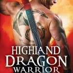 ARC Review: Highland Dragon Warrior (Dawn of the Highland Dragon #1) by Isabel Cooper