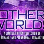 Other Worlds Featuring Resisting Darkness by Amy L. Gale