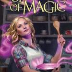 ARC Review: A Spoonful of Magic by Irene Radford