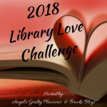 Sign Up Open ~ 2018 Library Love Challenge