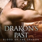ARC Review: Drakon's Past (Blood of the Drakon #4) by N.J. Walters {Tour} ~ Excerpt