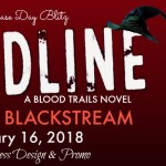 It's Release Day! Deadline by Jennifer Blackstream ~ Excerpt