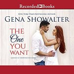 Audiobook Review: The One You Want (The Original Heartbreakers #0.5) by Gena Showalter (Narrator: Savannah Richards)
