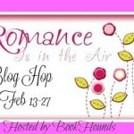 Romance is in the Air Giveaway Hop ~ Feb. 13th – 27th