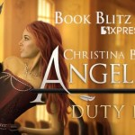 Release Day! Duty Bound (Angelbound Origins) by Christina Bauer ~ Giveaway/Excerpt