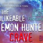 It's Release Day! The Unlikeable Demon Hunter: Crave by Deborah Wilde ~ Excerpt