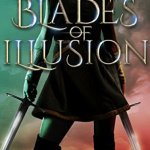 Review: Blades Of Illusion (Crown Service #2) by Terah Edun