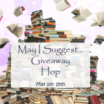 May I Suggest… Giveaway Hop ~ May 1st – 15th