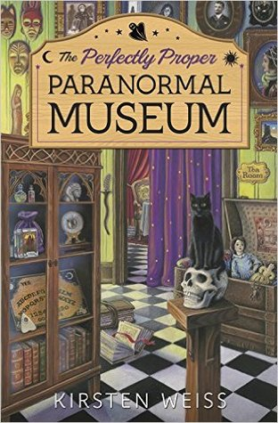 The Perfectly Proper Paranormal Museum Book Cover