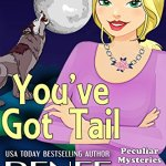 Review: You've Got Tail (Peculiar Mysteries #1) by Renee George