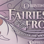 Cover Reveal & Giveaway: Fairies And Frosting (Fairy Tales of the Magicorum) by Christina Bauer