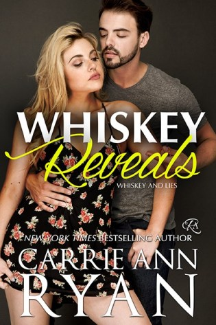 One Whiskey Saturated Night Turns Into Something Far More In The Second Standalone Installment Of Bestselling And Lies Series From NYT