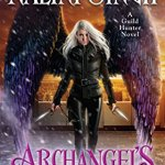 ARC Review: Archangel's Prophecy (Guild Hunter #11) by Nalini Singh ~ #Excerpt