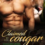 ARC Review: Claimed by her Cougar (Cougar Creek Mates #1) by Felicity Heaton ~ #Giveaway #Excerpt