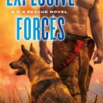 Review: Explosive Forces (K-9 Rescue #5) by D.D. Ayres