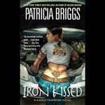 Audiobook Review: Iron Kissed (Mercy Thompson, #3) by Patricia Briggs (Narrator: Lorelei King)