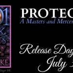 It's Release Day! Protected (Masters and Mercenaries)(1001 Dark Nights) by Lexi Blake ~ #Excerpt