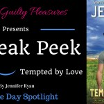 Come take a peek at Tempted by Love by Jennifer Ryan