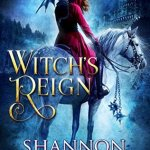 Review: Witch's Reign (Desert Cursed #1) by Shannon Mayer