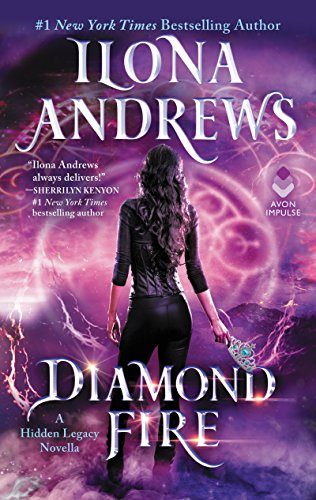 Review: Diamond Fire (Hidden Legacy #3.5) by Ilona Andrews