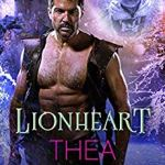 Release Day ARC Review: Lionheart (Moonshadow #3) by Thea Harrison