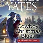 Review: Cowboy Christmas Blues (Gold Valley 0.5) by Maisey Yates