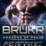 Review: Brukr (Dragons of Preor #8) by Celia Kyle as Erin Tate