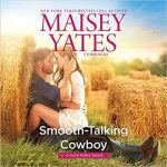 Audiobook Review: Smooth-Talking Cowboy (Gold Valley #1) by Maisey Yates (Narrator: Suzanne Elise Freeman)
