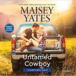 Audiobook Review: Untamed Cowboy (Gold Valley, #2) by Maisey Yates (Narrator: Suzanne Elise Freeman)