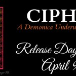 It's Release Day! Cipher (1001 Dark Nights)(Demonica Underworld) by Larissa Ione ~ #Excerpt