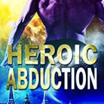 Review: Heroic Abduction (Alien Abduction #5) by Eve Langlais