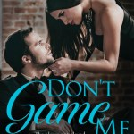 It's Release Day! Don't Game Me by Zoe Forward ~ #Giveaway #Excerpt