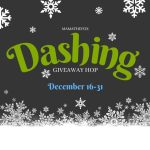 Dashing Giveaway Hop ~ Dec. 16th – 31st