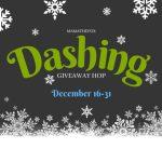 Dashing Giveaway Hop ~ Dec. 16th – 31st