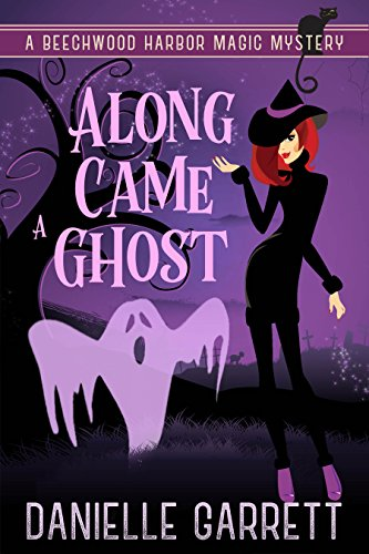 Along Came a Ghost Book Cover