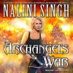 Audiobook Review: Archangel's War (Guild Hunter #12) by Nalini Singh (Narrator: Justine Eyre)