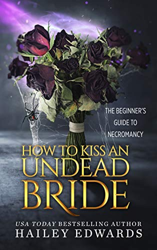 How to Kiss an Undead Bride: The Epilogues Book Cover
