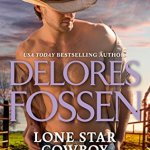 Audiobook Review: Lone Star Cowboy (Wrangler's Creek, #0.5) by Delores Fossen (Narrator: Eric G. Dove)