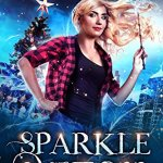 Review: Sparkle Witch (The Lazy Girl's Guide to Magic #3.5) by Helen Harper