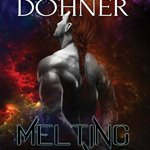 Review: Melting Iron (Cyborg Seduction, #3) by Laurann Dohner