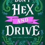 ARC Review: Don't Hex and Drive (Stay a Spell #2) by Juliette Cross