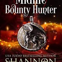 Review: Midlife Bounty Hunter (Forty Proof #1) by Shannon Mayer
